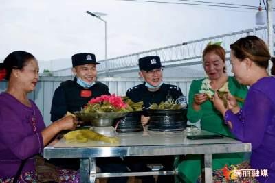 """【网络中国节·端午】端午小长假,瑞丽边检民警都在这""""过节"""""""